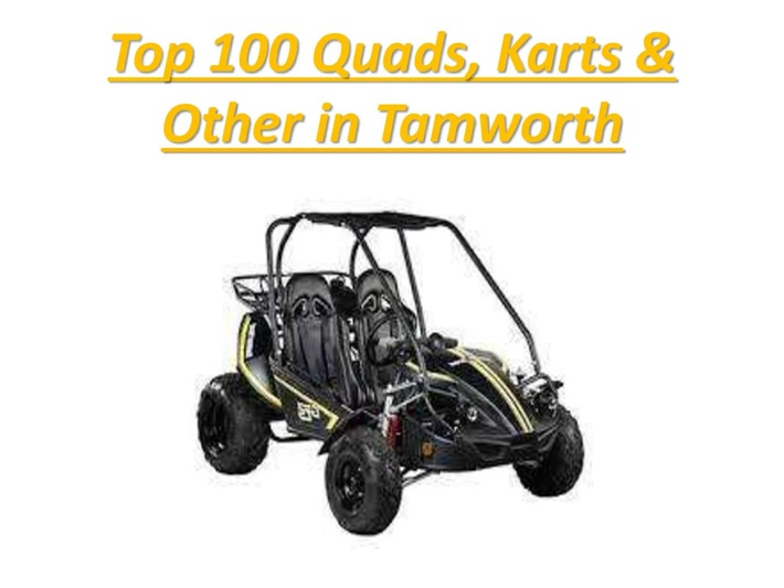 Top 100 Quads, Karts & Other in Tamworth