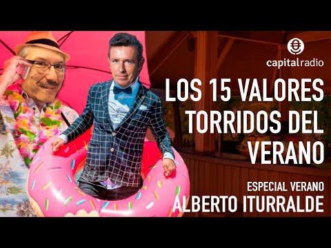 Especial Verano Iturralde: Los 15 valores más tórridos del verano