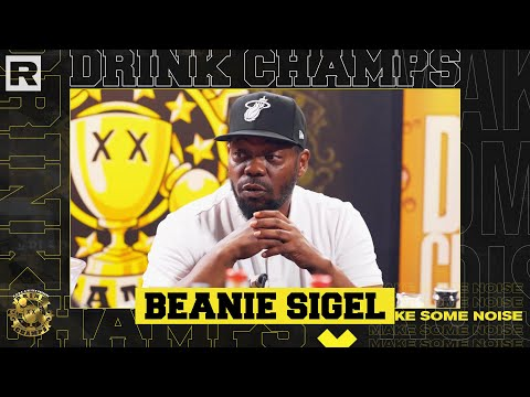 Beanie Sigel On State Property, JAY-Z, Roc-A-Fella & More   Drink Champs