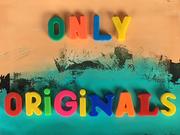 Only Originals