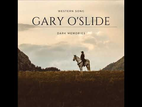 Gary O'Slide   Dark memories