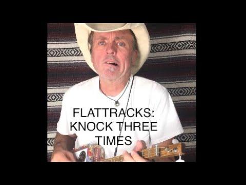 "FLATTRACKS: Knock Three Times"" - RopeWalkerCountryStar"