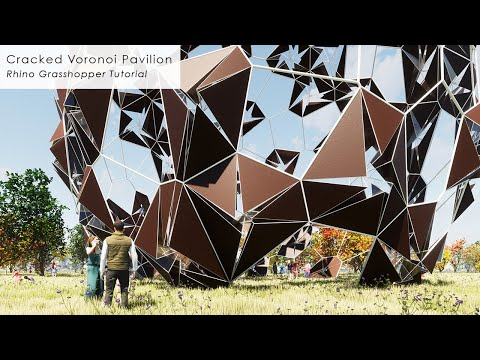 Cracked Voronoi Pavilion Rhino Grasshopper Tutorial