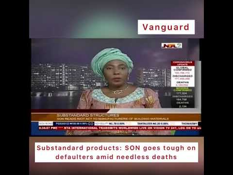 Substandard products: SON goes tough on defaulters amid needless deaths.