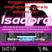 """Taller virtual """"Imagen y sonido interactivos para la escena con Isadora""""."""