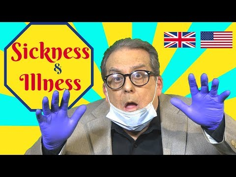 Sickness and Illness vocabulary in British and American English