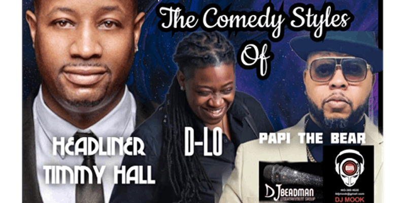 COMEDY SHOW BASH FEATURING TIMMY HALL by DJ MOOK AND DJ BEADMAN PRODUCTIONS