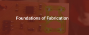 Information Session: Foundations of Fabrication