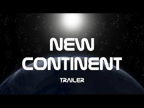 New Continent  Trailer