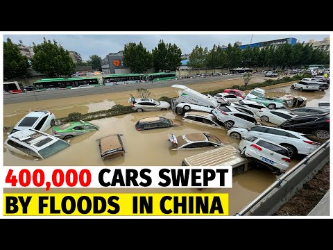 Terrible floods engulfed 400,000 cars in China, casualties are immense.