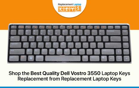 Shop the Best Quality Dell Vostro 3550 Laptop Keys Replacement from Replacement Laptop Keys