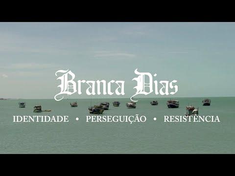 BRANCA DIAS - o documentário