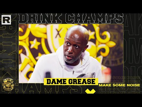Dame Grease On Working With DMX & Ruff Ryders, Bad Boy Records & More | Drink Champs