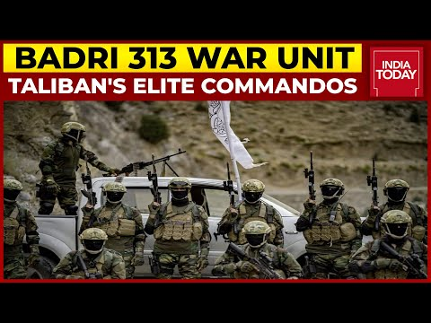 Badri 313: Taliban's Elite Commandos Equipped With Combat Gear, Modern Weapons | Afghanistan Crisis