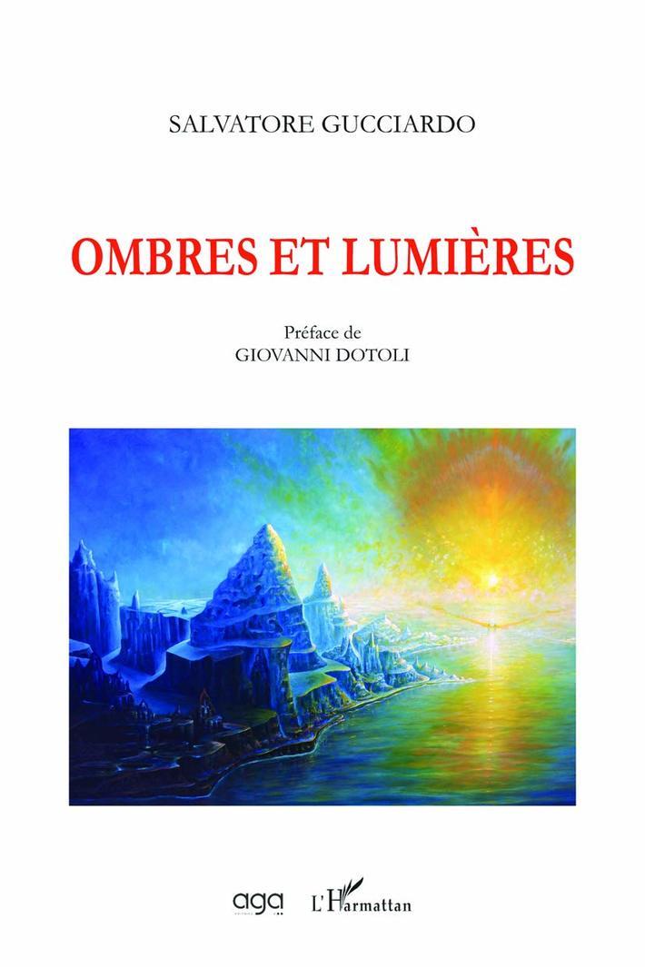 Salvatore Gucciardo: Ombres et lumières