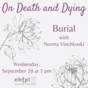 On Death and Dying Series: Burial