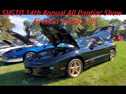 Susquehanna Valley GTO Car Club 14th Annual All Pontiac Show  Firebird  Video 2