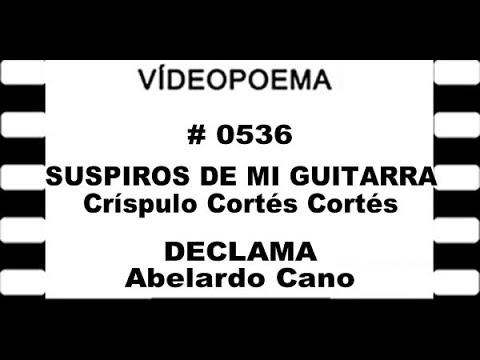 0536 21 08 29 SUSPIROS DE MI GUITARRA   Críspulo Cortés Cortés