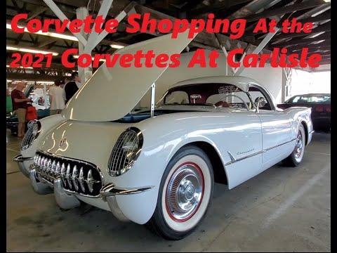 Corvette Shopping At the 2021 Corvettes At Carlisle Video 2  ( C1 C2 C3 C5 Corvettes )