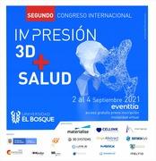 SEGUNDO CONGRESO INTERNACIONAL DE IMPRESION 3D + SALUD