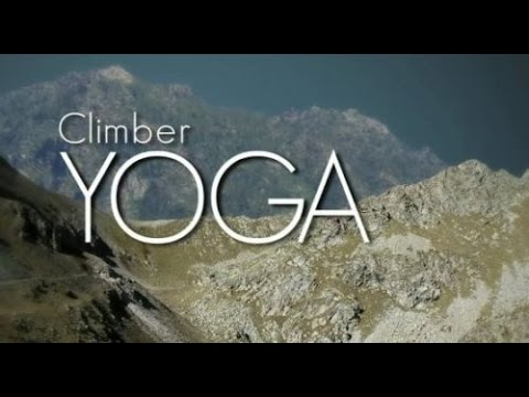 Climber Yoga: Getting Started with Yoga for Optimal Climbing