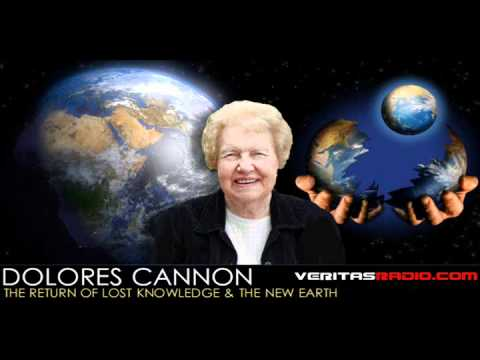 [Ending] Dolores Cannon on Veritas Radio - The Return of Lost Knowledge & The New Earth