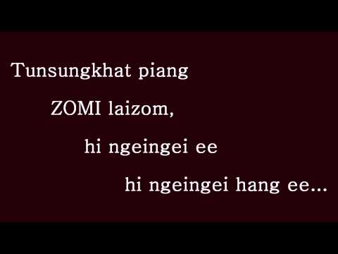 Zomi National Anthem ( Zogam Lapi )