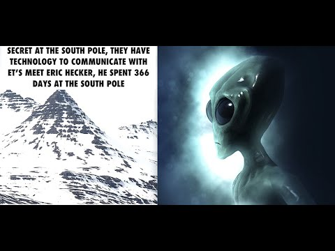 Secrets of the South Pole, ET's Contact Technologies, Engineer Spent 366 Days in Antarctica, Eric H