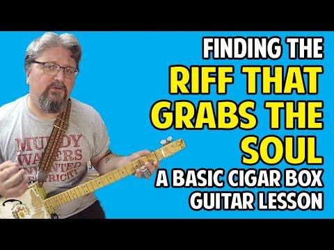 The Riff That Grabs the Soul - A Beginner Cigar Box Guitar Lesson