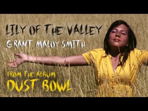 """Lily of the Valley - from the album """"Dust Bowl - American Stories"""""""