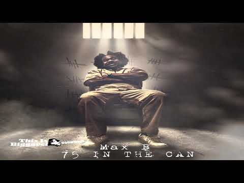Max B - 75 In The Can (Produced By Paul Couture)
