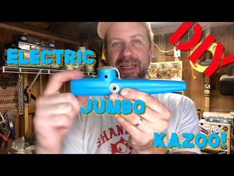 How To Make An Electric Jumbo Kazoo