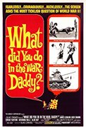 What Did You Do in the War, Daddy? (1966)