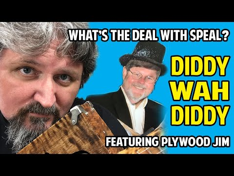 """What's the """"Diddy Wa"""" Deal with Speal?  (Notes on tuning in description)"""