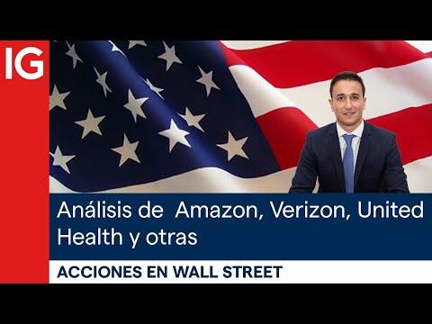 Análisis de las ACCIONES protagonistas en Wall Street: Amazon, Verizon, United Health y otras