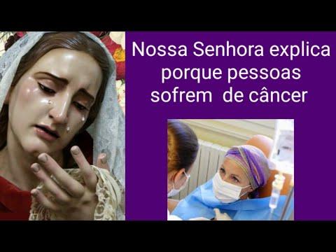 Por que  as pessoas s0frem de câncer? A Mãe de Deus explicou tudo