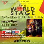 """The 'new' World STAGE Presents: SONJI KIMMONS """"Virtual"""" Concert Series - Livestream *updatez*"""