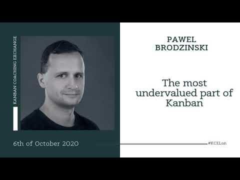 The most undervalued part of Kanban - Pawel Brodzinski