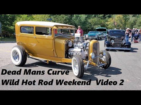 2021 Dead Mans Curve Wild Hot Rod Weekend Video 2