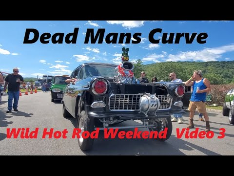 2021 Dead Mans Curve Wild Hot Rod Weekend  Video 3
