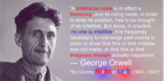 Orwell on totalitian states and theo-crazies SJW