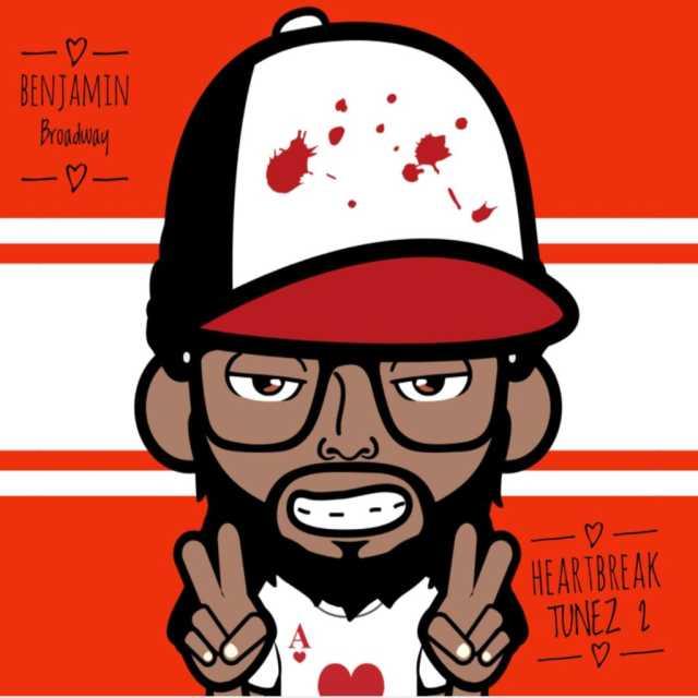 Benjamin Broadway - HeartBreak Tunez 2