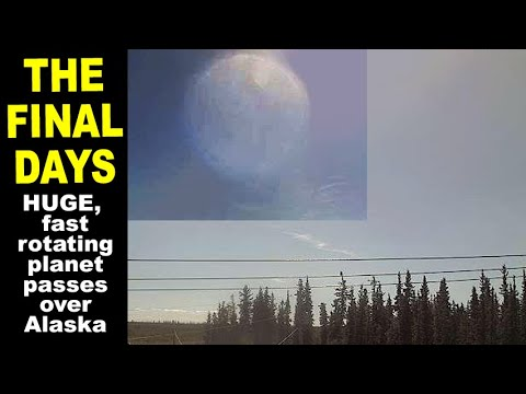 The final days. HUGE fast-rotating planet passes over Alaska. Also, encounter with an angel 9-10-21