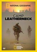 Camp Leatherneck [re Afghanistan] ~  (program, 2010)