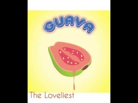 Guava - The Loveliest