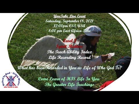 "Youtube Live Event:  Spirit Teachings ""Level 2"" Spirit Matters ""Teach Ability Index"""