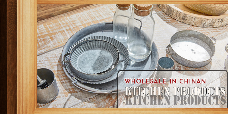 How to Wholesale Kitchen Product from China – Complete Guide You Need to Konw