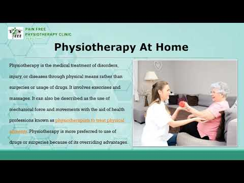 Advantages of Physiotherapy At Home - Pain Free Physiotherapy Clinic