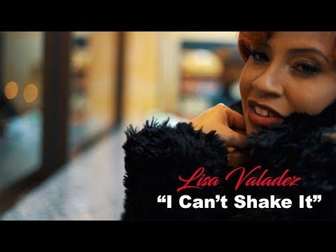 Lisa Valadez -  I Can't Shake It