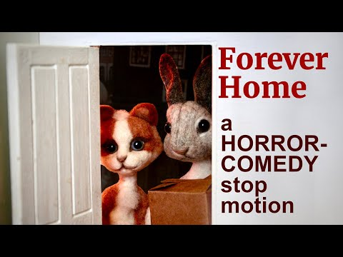 Forever Home : A Horror-Comedy Stop Motion Animation